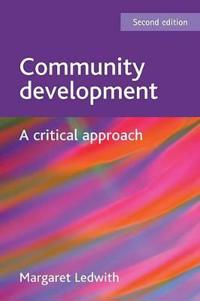 Community Development: A Critical Approach, Second Edition