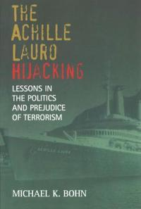 "The ""Achille Lauro"" Hijacking"