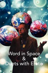 Word in Space & Duets With Erato
