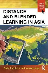 Distance and Blended Learning in Asia
