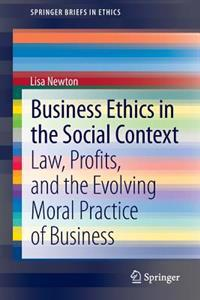 Business Ethics in the Social Context