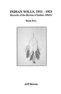 Indian Wills, 1911-1921