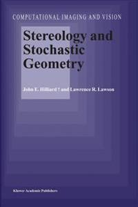 Stereology and Stochastic Geometry