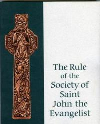 The Rule of the Society of Saint John the Evangelist