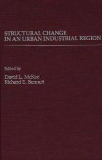 Structural Change in an Urban Industrial Region