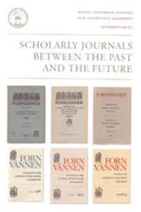 Scholarly Journals Between the Past & the Future