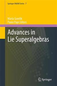 Advances in Lie Superalgebras