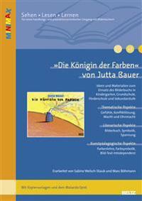 Die Königin der Farben von Jutta Bauer