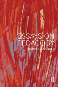 Essays On Pedagogy
