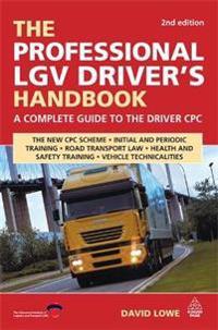 The Professional LGV Driver's Handbook