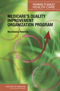 Medicare's Quality Improvement Organization Program