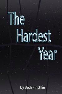 The Hardest Year