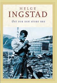 Øst for den store bre - Helge Ingstad | Ridgeroadrun.org