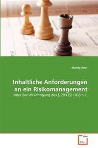Inhaltliche Anforderungen an Ein Risikomanagement