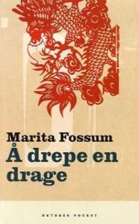 Å drepe en drage - Marita Fossum   Inprintwriters.org