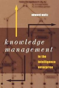 Knowledge Management in the Intelligence Enterprise
