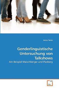 Genderlinguistische Untersuchung Von Talkshows