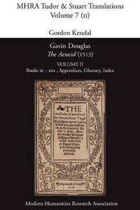 Gavin Douglas, 'The Aeneid' (1513) Volume 2