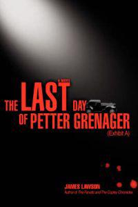 The Last Day of Petter Grenager