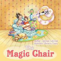 The Magic Chair
