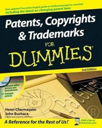 Patents, Copyrights and Trademarks for Dummies [With CDROM]