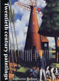 Twentieth Century Paintings in the Ashmolean Museum