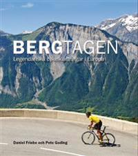 Bergtagen - Legendariska cykelklättringar i Europa