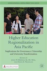 Higher Education Regionalization in Asia Pacific