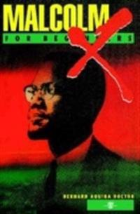Malcolm X for Beginners Malcom X for Beginners