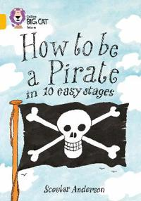How to be a pirate - band 09/gold