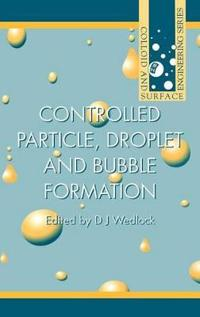 Controlled Particle, Droplet and Bubble Formation