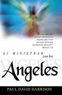 El Ministrar Con Los Angeles