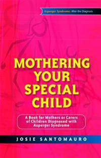 Mothering Your Special Child
