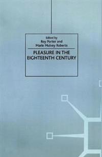 Pleasure in the Eighteenth Century