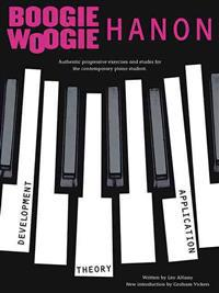 Boogie-Woogie Hanon: Progressive Exercises: Revised Edition