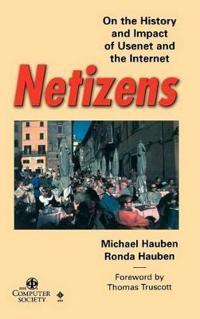 Netizens History Impact Usenet Internet
