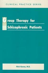 Group Therapy for Schizophrenic Patients