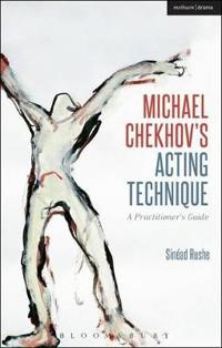 Michael Chekhov's Acting Technique