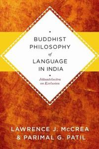 Buddhist Philosophy of Language in India