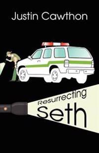 Resurrecting Seth