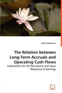The Relation between Long-term Accruals and Operating Cash Flows