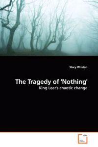The Tragedy of 'nothing'