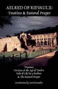 Treatises the Pastoral Prayer