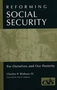 Reforming Social Security for Ourselves and Our Posterity