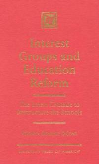 Interest Groups and Education Reform