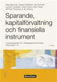 Sparande, kapitalförvaltning och finansiella instrument: licensieringstest för värdepappersmarknaden. Delområde 1-2