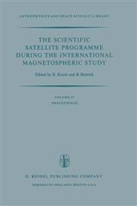The Scientific Satellite Programme during the International Magnetospheric Study