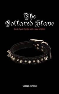 The Collared Slave