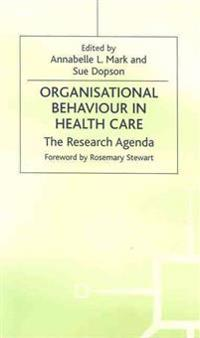 Organisational Behaviour in Health Care