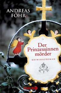 Der Prinzessinnenmörder